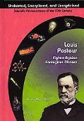Louis Pasteur Fighter Against Contagious Disease