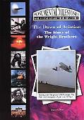 Dawn Of Aviation The Story Of The Wright Brothers