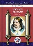 Susan B. Anthony (Profiles in American History)