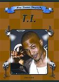 T.I. (Blue Banner Biographies)