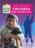Ways to Help Children with Disabilities : A Guide to Giving Back