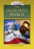 The Legislative Branch (My Guide to the Constitution)