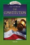 The Story of the Constitution (My Guide to the Constitution)
