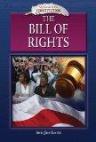 The Bill of Rights (My Guide to the Constitution)