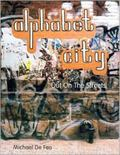Alphabet City Out In The Streets