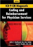 ICD-9-CM Diagnostic Coding and Reimbursement for Physician Services, 2006 Edition, with Answers