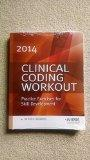 Clinical Coding Workout 2014: Practice Exercises for Skill Development, Without Answers (Cli...