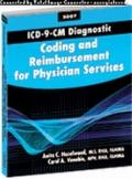 ICD-9-CM Diagnostic Coding and Reimbursement for Physician Services, 2007 Edition
