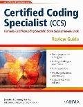Certified Coding Specialist (CCS) Review Guide [With CDROM]