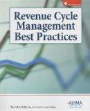Revenue Cycle Managment Best Practices [With CDROM]
