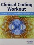 Clinical Coding Workout, without Answers 2010: Practice Exercises for Skill Development