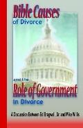 Bible Causes of Divorce And the Role of Government in Divorce