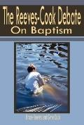 Reeves-cook Debate on Baptism