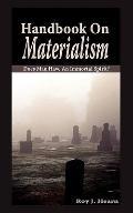Handbook on Materialism