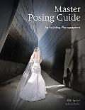 Master Posing Guide for Wedding Photographers