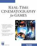 Real-Time Cinematography for Games