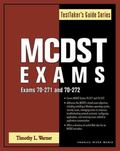 MCDST Exams Exams 70-271 and 70-272