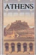 Athens From the Classical Period to the Present Day (5th Century B.C.-A.D. 2000