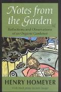 Notes from the Garden Reflections and Observations of an Organic Gardener