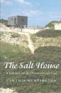 Salt House A Summer on the Dunes of Cape Cod