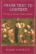 From Text to Context The Turn of History in Modern Judaism