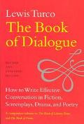 Book of Dialogue How to Write Effective Conversation in Fiction, Screenplays, Drama, and Poetry