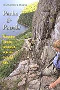 Parks and People: Managing Outdoor Recreation at Acadia National Park