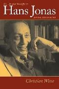 The Life and Thought of Hans Jonas: Jewish Dimensions (Tauber Institute for the Study of Eur...