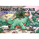 The Adventures of Danny the Dinosaur (Book 2) The Big Boat