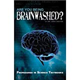Are you being brainwashed? By Dr. Kent Hovind