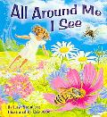 All Around Me I See