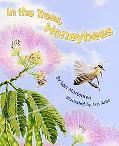 In The Trees, Honeybees!