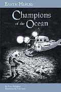 Earth Heroes: Champions of the Ocean (Earth Heroes Series)