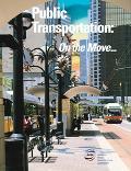 Public Transportation On the Move...