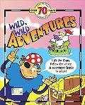 Wild, Wild Adventures