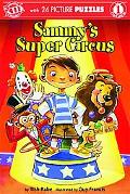 Sammy's Super Circus (Innovative Kids Readers Level 1)