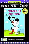 Where's My Hat (Read It, Write It, Draw It, Level1 Now I'm Reading! Series)