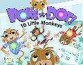 Poke-A-Dot: 10 Little Monkeys (30 Poke-able poppin; dots) (Poke-a-Dot!)