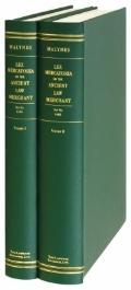 Consuetudo, Vel, Lex Mercatoria: Or, the Ancient Law-Merchant: In Three Parts, According to ...