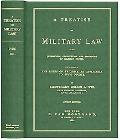 A Treatise on Military Law and the Jurisdiction, Constitution, and Procedure of Military Cou...