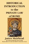 Historical Introduction to the Private Law of Rome. Third Edition. Revised and Edited by Ale...