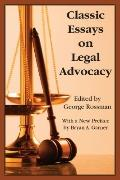Classic Essays in Legal Advocacy