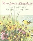 View From a Sketchbook Nature Through the Eyes of Marjolein Bastin