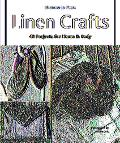 Linen Crafts 40 Projects for Home & Body