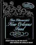 Tom Fitzmorris's New Orleans Food More Than 225 of the City's Best Recipes to Cook at Home