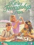 Kit's Friendship Fun (American Girl (Quality))