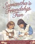 Samantha's Friendship Fun