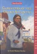 Gangsters at the Grand Atlantic