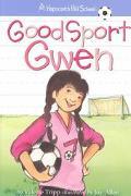 Good Sport Gwen