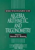 Dictionary of Algebra, Arithmatic, and Trigonometry